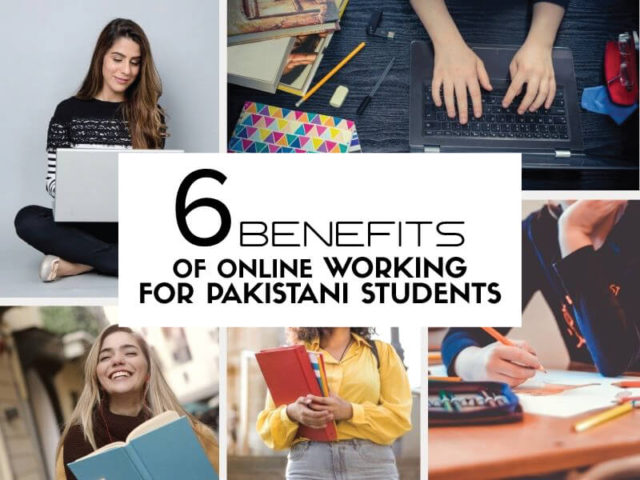 benefits of online working for pakistani students