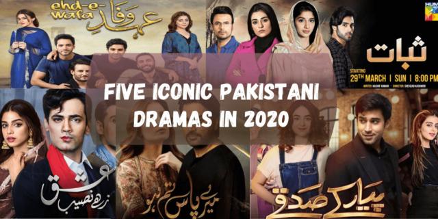 Five Iconic Pakistani Dramas In 2020